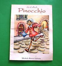 Pinocchio - Collodi - 1^ Ed. Michele Russo 1994 - Illustrato
