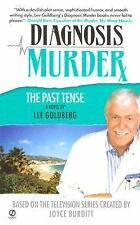 Diagnosis Murder: The Past Tense No. 5 by Lee Goldberg (2005, Paperback)