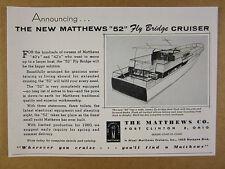 1960 Matthews 52 Fly Bridge Cruiser yacht boat vintage print Ad
