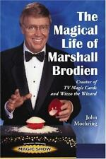 The Magical Life of Marshall Brodien: Creator of TV Magic Cards and Wizzo the Wi