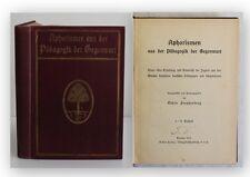 Freudenberg Aphorismen aus der Pädagogik der Gegenwart 1912 Erziehung Wissen xy