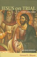 Jesus on Trial : A Study of the Gospels, Paperback by Sloyan, Gerard S., Bran...