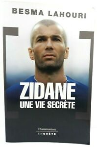 Zidane Une Vie Secrète Besma Lahouri Livre Portrait Enquête Flammarion Broché