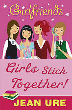 Girls Stick Together by Jean Ure (Paperback, 2008) New Book