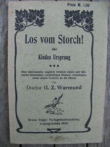 Warmund,G.Z. Los vom Storch! oder Kindes Ursprung