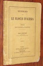 F. Prevost RECHERCHES SUR LE BLOCUS D'ALESIA 1858 ALISE Côte-d'Or ALAISE Doubs