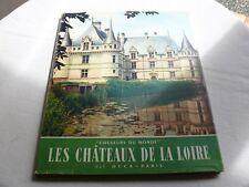 Les Châteaux de la Loire André Fraigneau collection couleurs du Monde