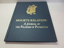 Mourt's Relation: A Journal of the Pilgrims of Plymouth Plymouth Rock hardcover