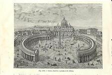 Stampa antica ROMA Piazza San Pietro in Vaticano 1889 Old antique print Rome