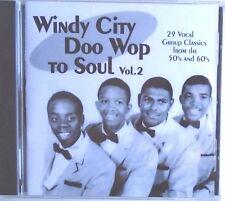 WINDY CITY DOO WOP TO SOUL - CD - Vol. 2 - BRAND NEW