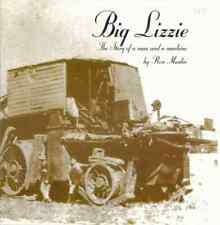 Big Lizzie The story of a man and a machine by Ron Maslin