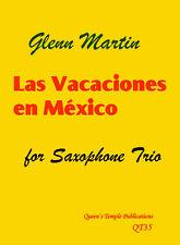 Las vacaciones en México saxofón Trio Martin