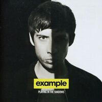 Example - Playing in the Shadows [New CD]