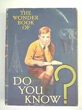 THE WONDER BOOK OF DO YOU KNOW? HARRY GOLDING HC w/ JACKET COLOR PLATES *RARE*