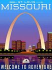 St. Louis Missouri Welcome to Adventure United States Retro Travel Poster Print