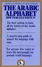 NEW The Arabic Alphabet: How to Read & Write It by Nicholas Awde