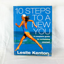 10 Steps to a New You: Complete Guide to Revitalizing Yourself by Leslie Kenton