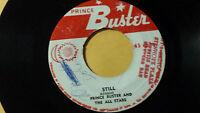 "Prince Buster -Still / Reggae 45"" on Prince Buster Label"
