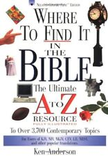 Where to Find It in the Bible: The Ultimate A to Z