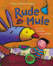 Rude Mule, Duncan Edwards, Pamela, Edwards, Pamela Duncan, 0333960181, New Book