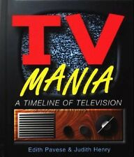 TV Mania - A Timeline of Television - HC 1st EDITION 1998 MINT