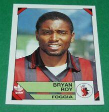 71 BRYAN ROY NEDERLAND FOGGIA PANINI FOOTBALL CALCIATORI 1993-1994 CALCIO ITALIA