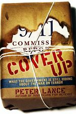 Cover Up: What the Gov't Is Still Hiding about the War on Terror by Peter Lance