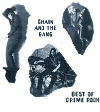 Best Of Crime Rock - Chain & The Gang (2017, CD NEUF)