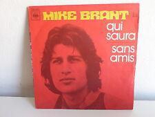 MIKE BRANT Qui saura 7969