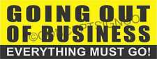 3'X8' GOING OUT OF BUSINESS BANNER Outdoor Sign LARGE Everything Must Go Sale