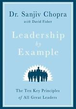 Leadership by Example: The Ten Key Principles of All Great Leaders (Hardback or