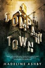 COMPANY TOWN - ASHBY, MADELINE - NEW HARDCOVER BOOK FREE SHIPPING!