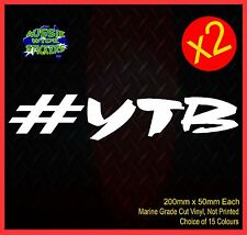 Yeah The Boys YTB Car Windscreen Sticker Jdm Drift Bomb Ute 200mm (x2)