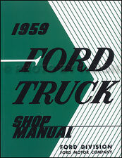 1959 Ford Truck Shop Manual Pickup F100 F250 F350 and Big Truck Service Repair