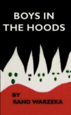 Boys in the Hoods : How J. Edgar Hoover plans to integrate the Ku Klux Klan...