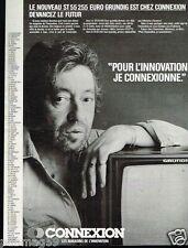 Publicité advertising 1986 Magasins Connexion avec Serge Gainsbourg
