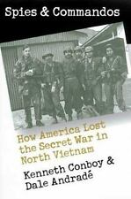 Spies and Commandos: How America Lost the Secret War in North Vietnam -ExLibrary