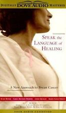 New, Speak the Language of Healing: A New Approach to Breast Cancer, Quigley, Li