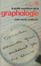 LE GUIDE MARABOUT DE LA GRAPHOLOGIE / ANNE-MARIE COBBAERT / BON ETAT