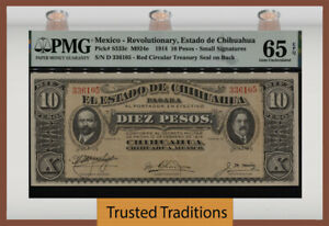 TT PK S533c 1914 MEXICO REVOLUTIONARY 10 PESOS PMG 65 EPQ GEM UNC OVER 100 YEARS