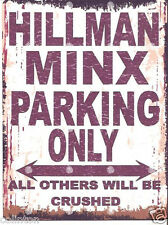 HILLMAN MINX PARKING SIGN RETRO VINTAGE STYLE 8x10in 20x25cm garage workshop art