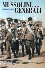 MUSSOLINI E I SUOI GENERALI FORZE ARMATE E POLITICA ESTERA FASCISTA John Gooch X