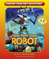 Your Very Own Robot 9781933390529 by R a Montgomery Paperback