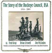 THE STORY OF THE BUCKEYE COUNCIL, 1916 TO 2005