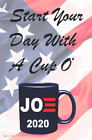 Start Your Day With a Cup O' Joe Poster - 11.5x17.5 - Laminated