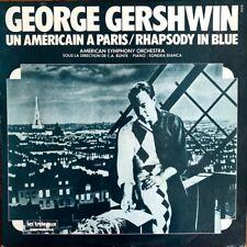 George Gershwin - Un Américain à Paris / Rhapsody In Blue - Vinyl LP 33T