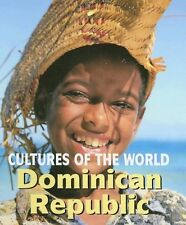 Dominican Republic (Cultures of the World, Second)