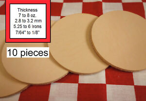 10 Pack of Vegetable Tanned Leather Round Shape, 7 to 8 oz. Various Sizes.