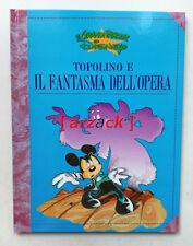LE GRANDI PARODIE 48 Topolino e il fantasma dell'opera (Bencivenni - Gatto)