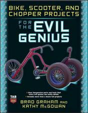 Bike, Scooter, and Chopper Projects for the Evil Genius by Brad Graham (English)